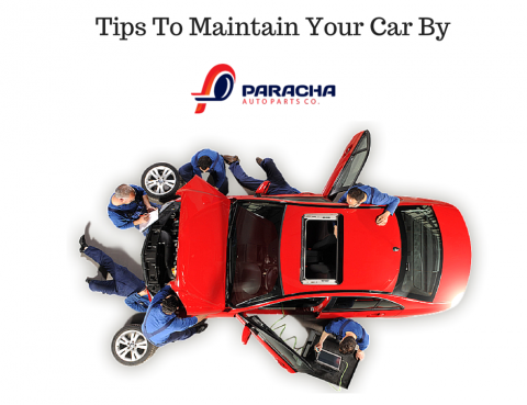 Tips To Maintain Your Car By
